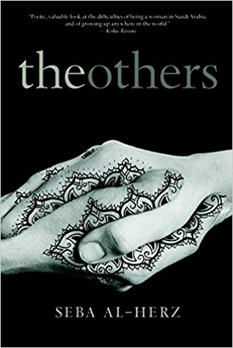 Alyea - The Others by Seba al-HerzPublished by: Seven Stories PressSaudi Arabia