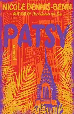 """Patsy - by Nicole Dennis-Benn (Liveright)""""A stunningly powerful inter-generational novel about the price―the ransom really―women must pay to choose themselves, their lives, their value, their humanity. Frank, funny, salty, heartbreaking, full of love, Dennis-Benn is a map-maker to those places in the heart held so closely, the holder may not know even they're there."""" —Alexander Chee, author of How to Write an Autobiographical Novel"""