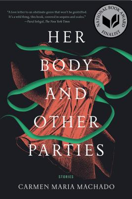 Her Body and Other Parties, particularly
