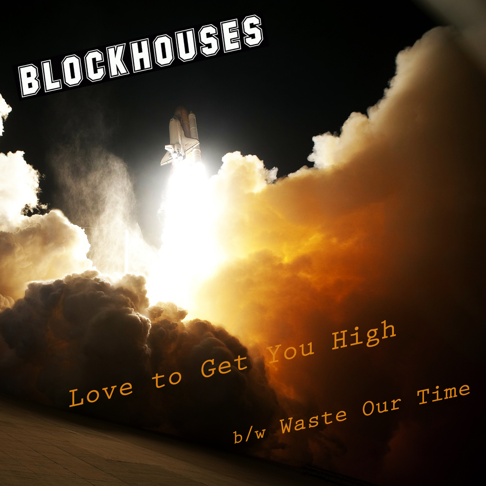 Blockhouses Get You High.jpg