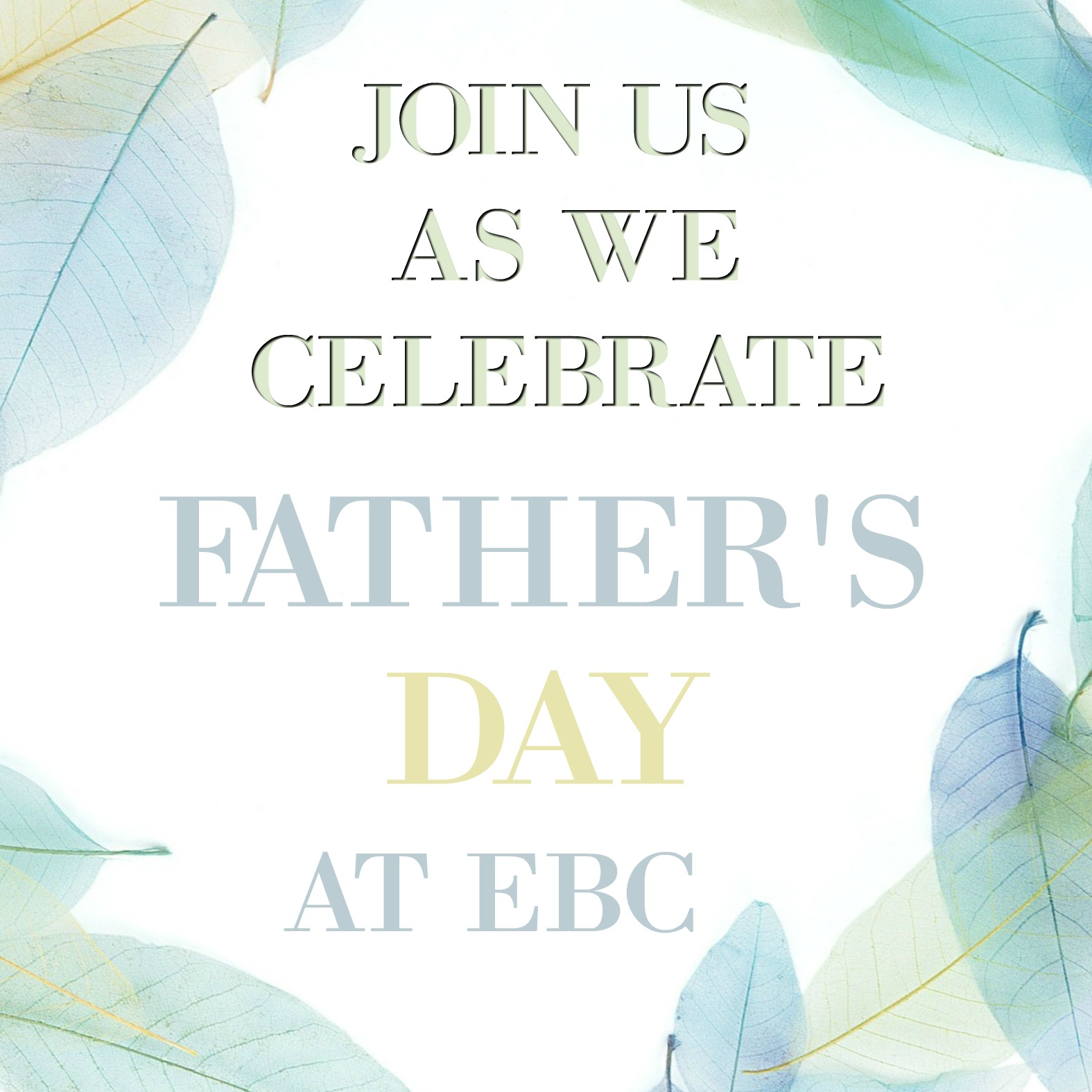 FATHER'S DAY SERVICE — Elmhurst Baptist Church