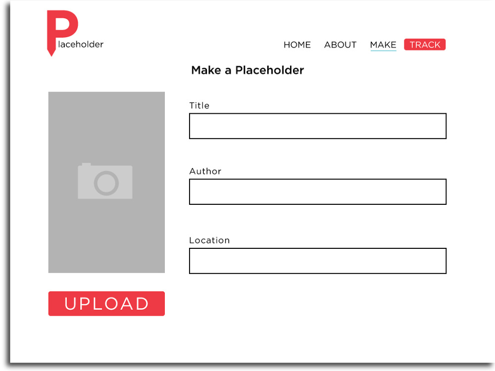 Creating your own Placeholder is as easy as filling out a simple form.