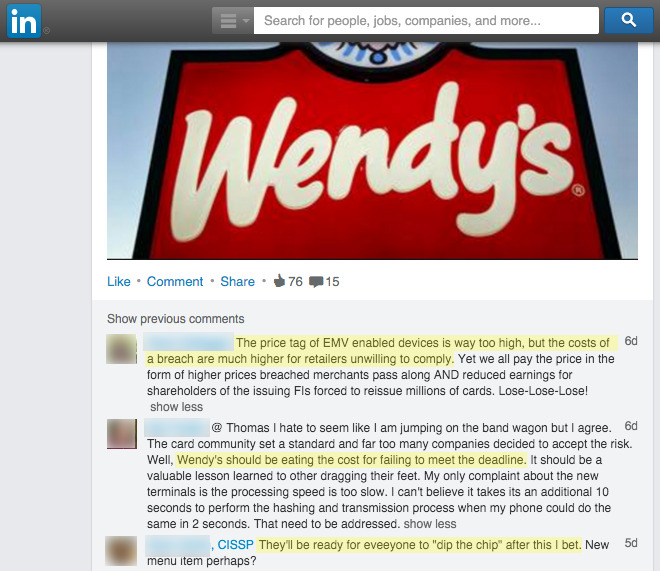 """The price tag of EMV enabled devices is way too high, but the costs of a breach are much higher for retailers unwilling to comply.""  ""Wendy's should be eating the cost for failing to make the deadline.""  ""They'll be ready for eveeryone [sic] to 'dip the chip' after this I bet."""