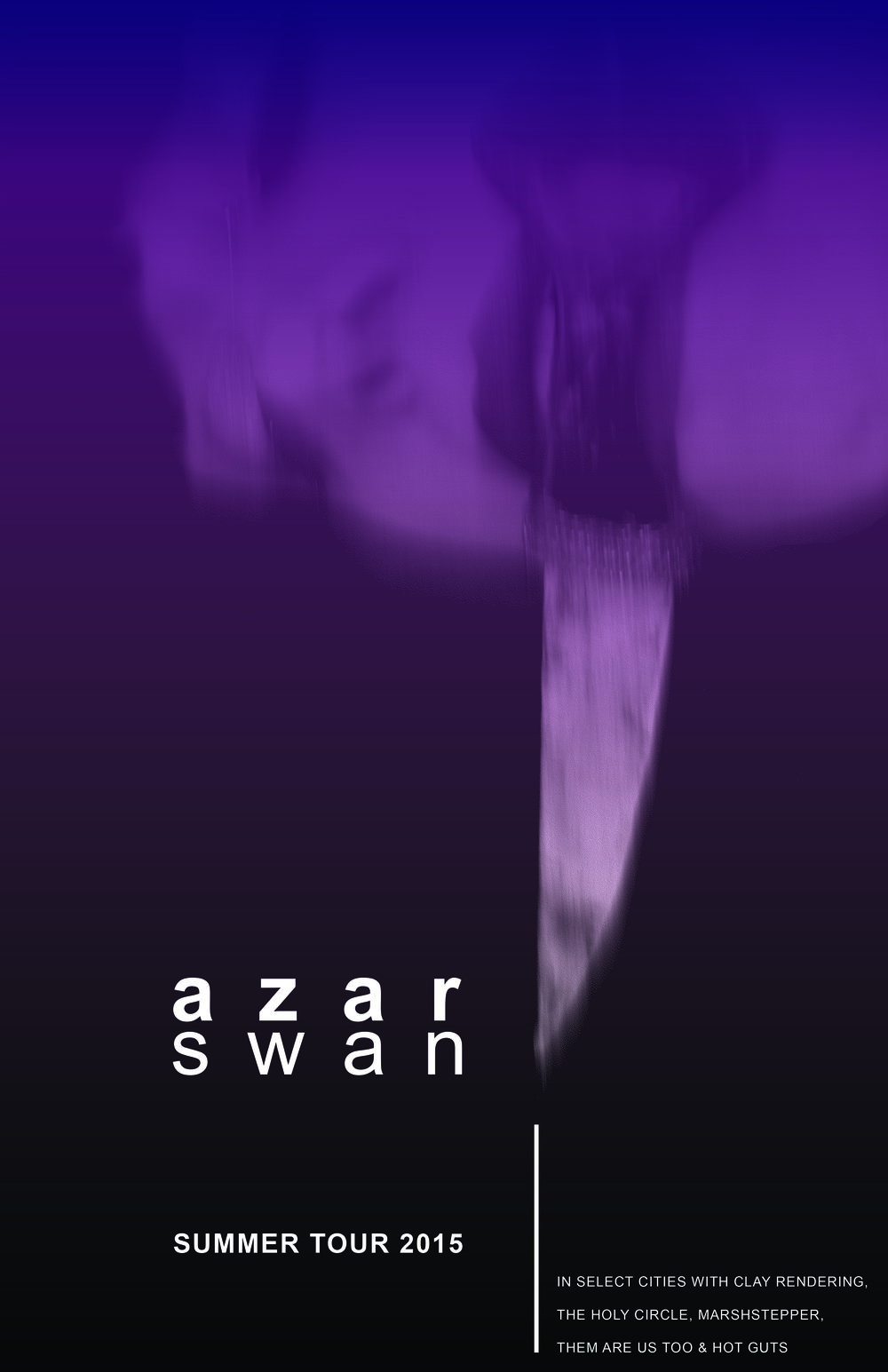 "Azar Swan, ""And Blow Us A Kiss"" Tour 2015"