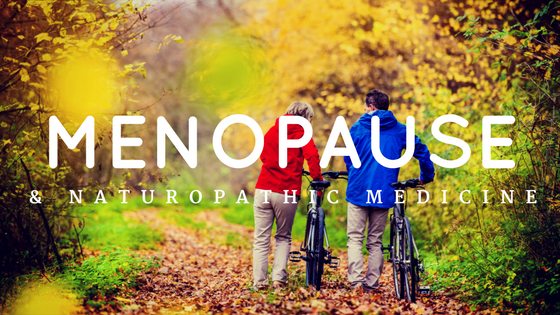 naturopath victoria, naturopathic doctor victoria bc, menopause, perimenopause, postmenopause, bioidentical hormones, hormones, naturopath menopause victoria
