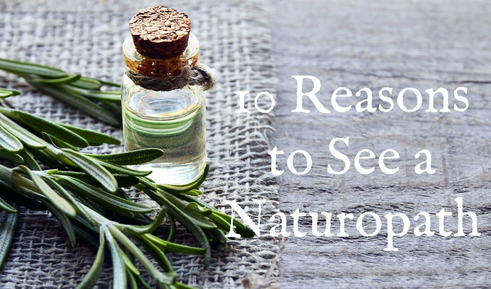 10-reasons-to-visit-a-naturopath.jpeg