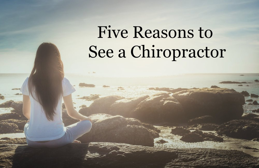5-reasons-to-see-a-chiropractor-yyj