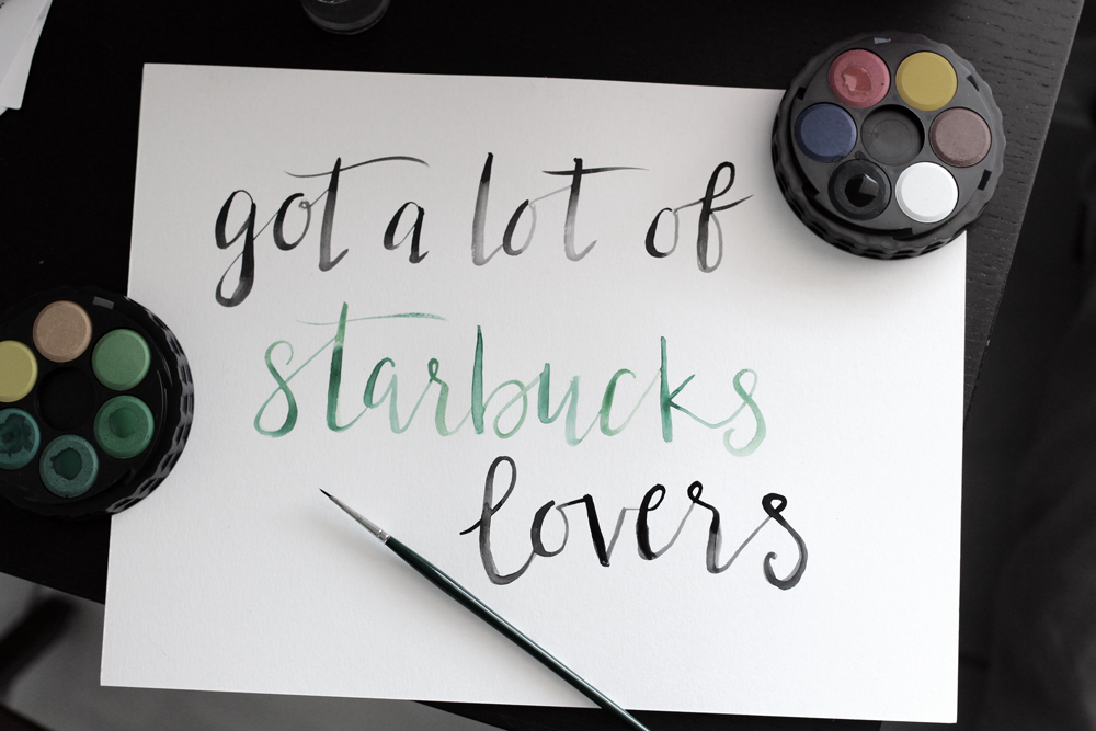 Got a Lot of Starbucks Lovers - Watercolor Calligraphy | Hey Love Designs