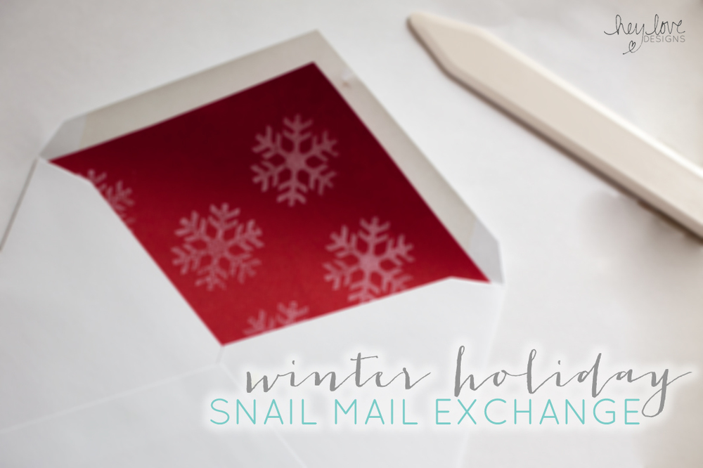 Holiday 2014 Snail Mail Exchange | Hey Love Designs