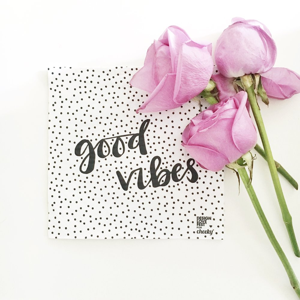 """Good Vibes"" designlovefest for Cheeky Napkins"
