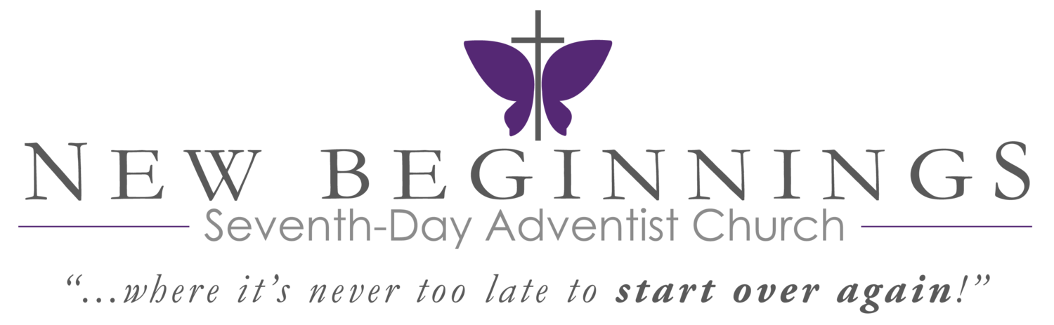 Welcome To The New Beginnings Seventh Day Adventist Church Website We Invite You Join Us In Worshiping Our Lord And Serving Community