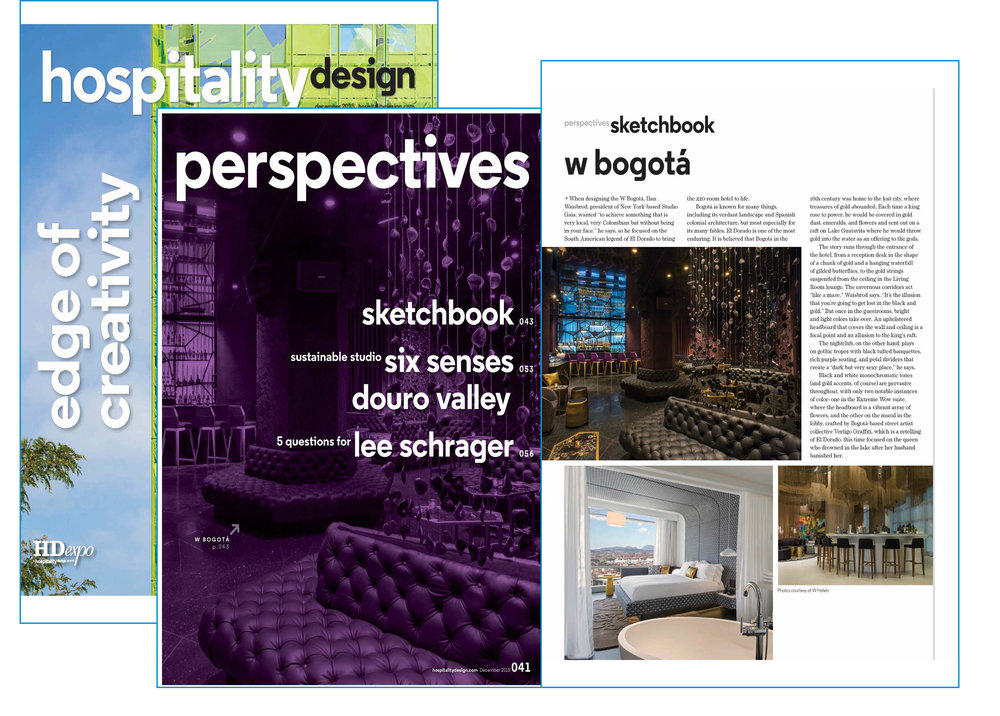 W Bogota in Hospitality Design Sketchbook Feature - Credit: Hospitality Design Magazine, January 2016.