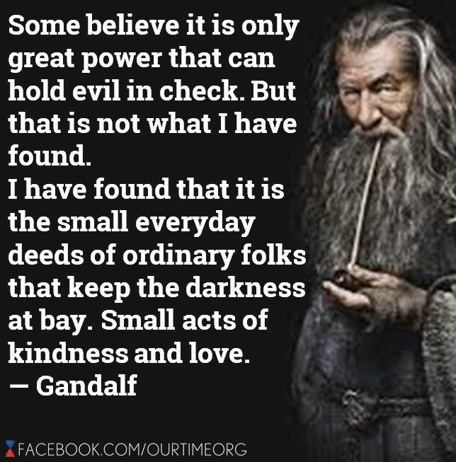 Small deeds of kindness-Gandalf.jpg
