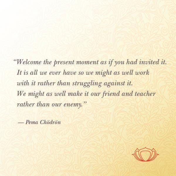 Pema Present Moment.jpg