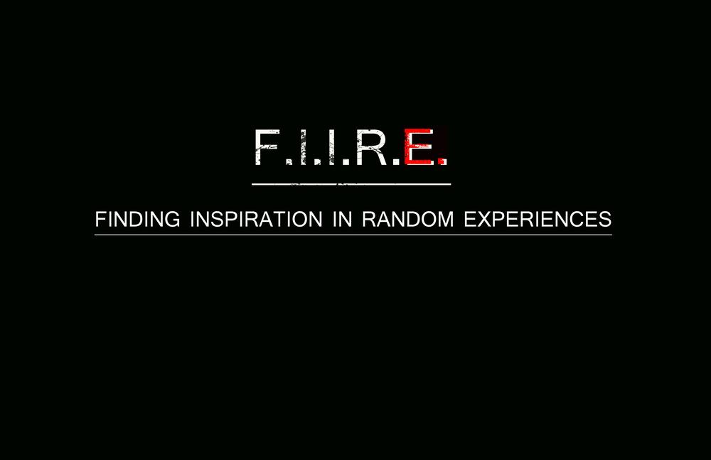 F.I.I.R.E.