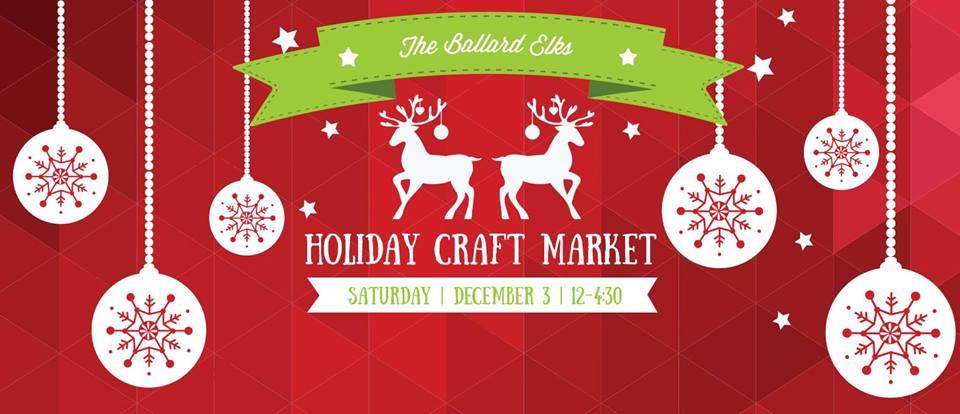 Ballard Elk's Holiday Craft Market
