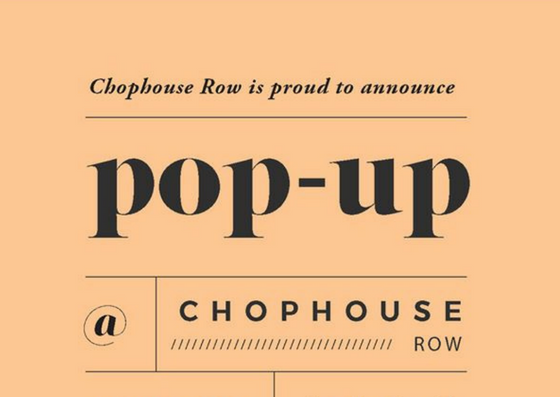 pop up at chophouse row