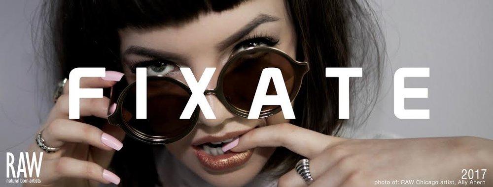 RAW Seattle Presents: Fixate
