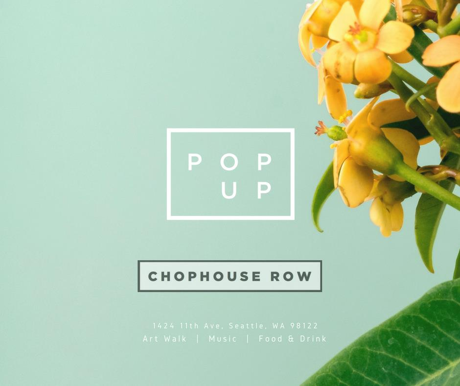 Art Walk + Pop Up at Chophouse Row