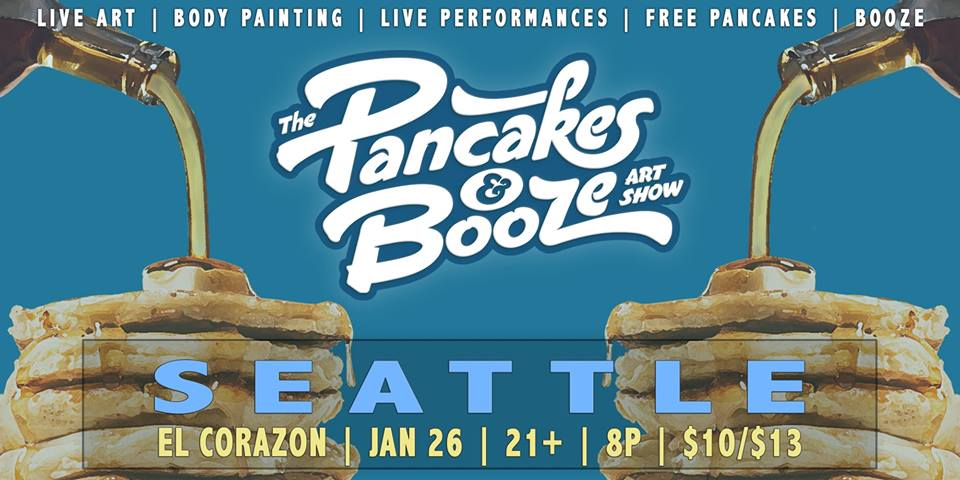 The Seattle Pancakes & Booze Art Show