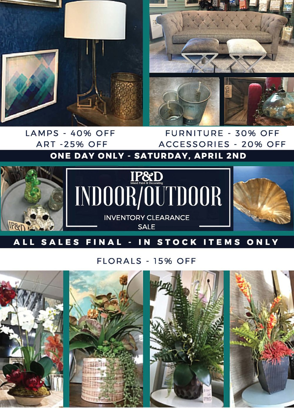 This image is of an in-store flyer we designed to accompany the other marketing materials associated with the  Indoor/Outdoor sale.