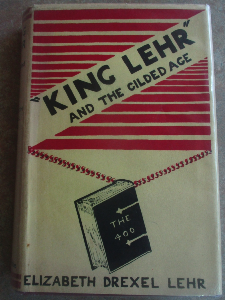 Etiquetteer Reviews King Lehr And The Gilded Age Vol 16 Issue