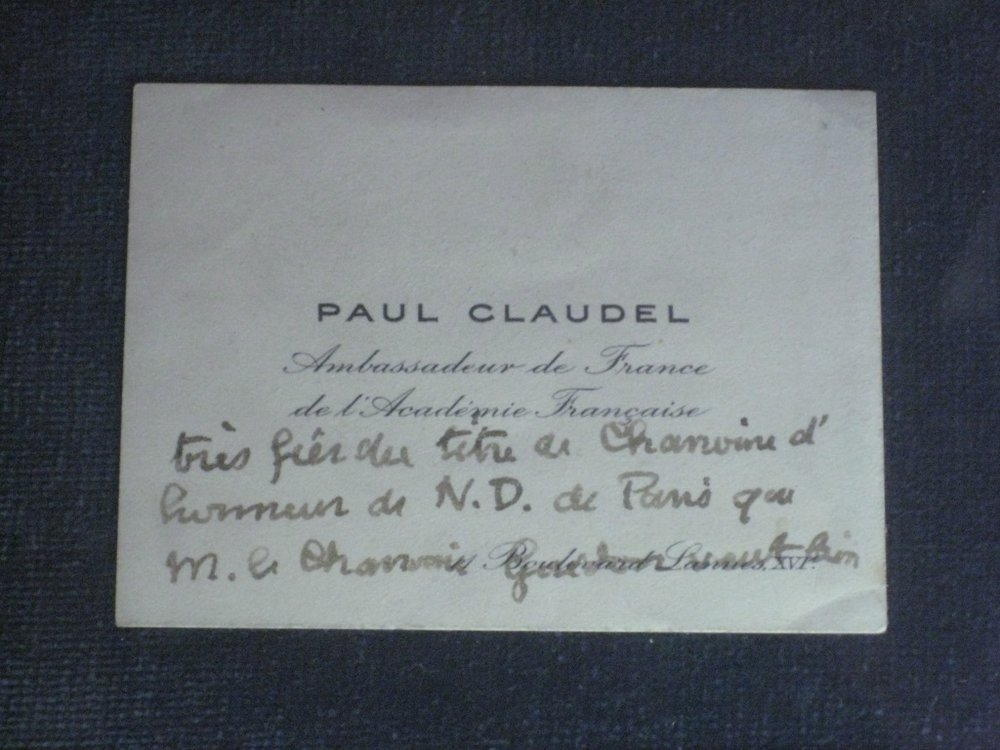 Paul Claudel's card, seen in the sacristy of Notre Dame, October, 2008. In the cathedral itself was a small plaque on the floor at the exact spot where M. Claudel experienced his conversion.
