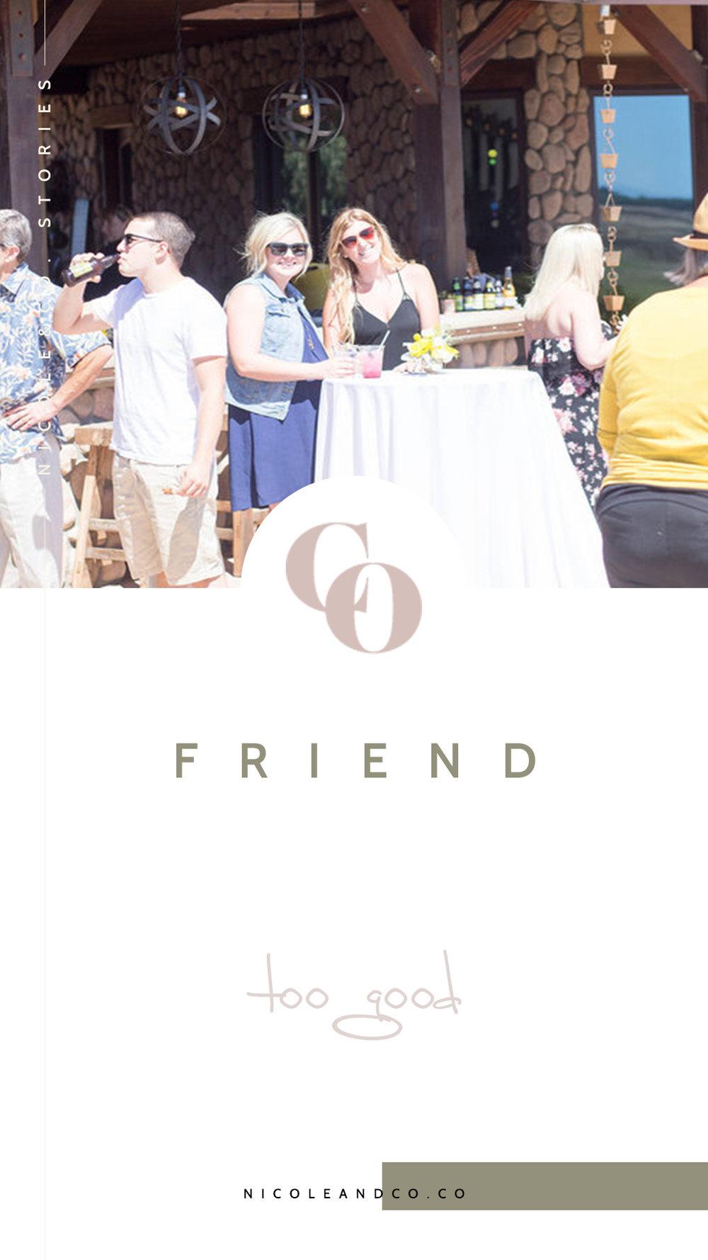 friendtoogood.jpg