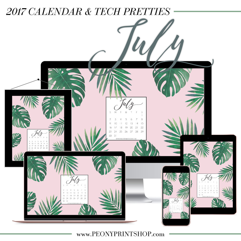 2017 July Calendar + Tech Pretties  |  PeonyPrintshop.com