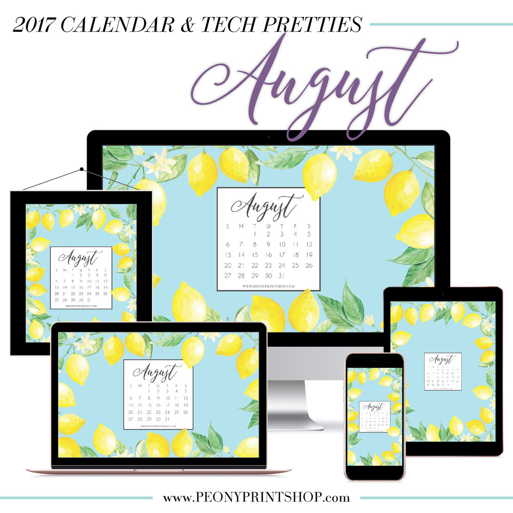 2017 August Calendar + Tech Pretties  |  PeonyPrintshop.com
