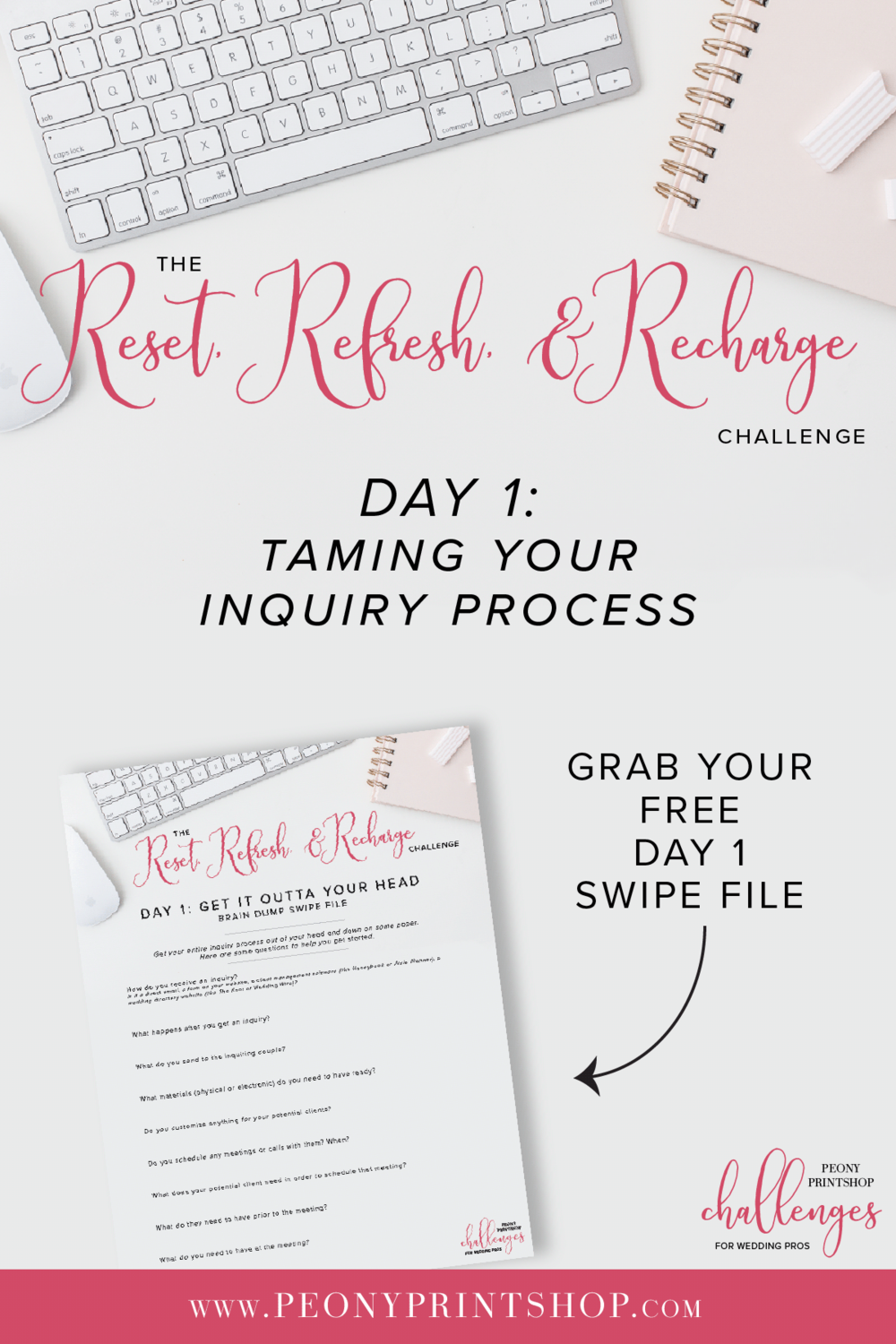 Reset, Refresh, and Recharge 5-Day Challenge on PeonyPrintshop.com | Edition 1 - Taming Your Inquiry Process | Grab your FREE Swipe File for Day 1: Get It All Outta Your Head on the blog.