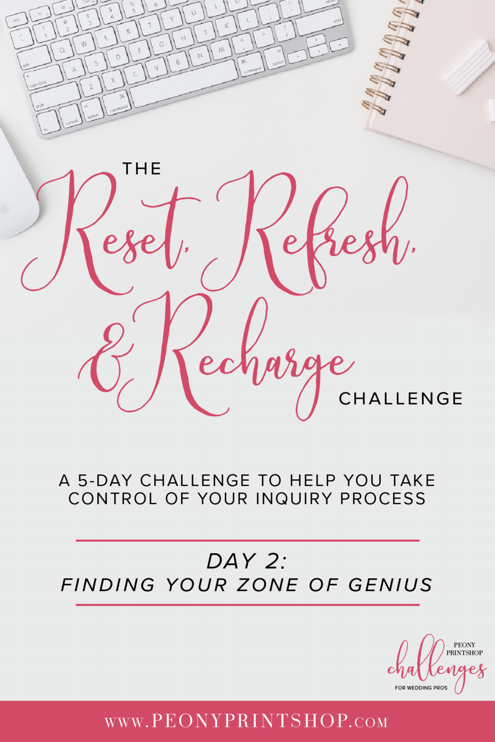 Reset, Refresh, & Recharge Challenge at PeonyPrinsthop.com | Day 2: Finding Your Zone of Genius