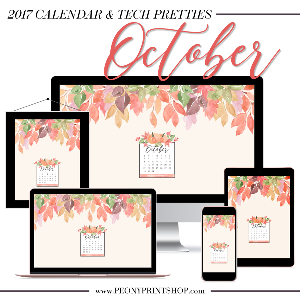 2017 October Tech Pretties + Printable Calendar  |  PeonyPrintshop.com