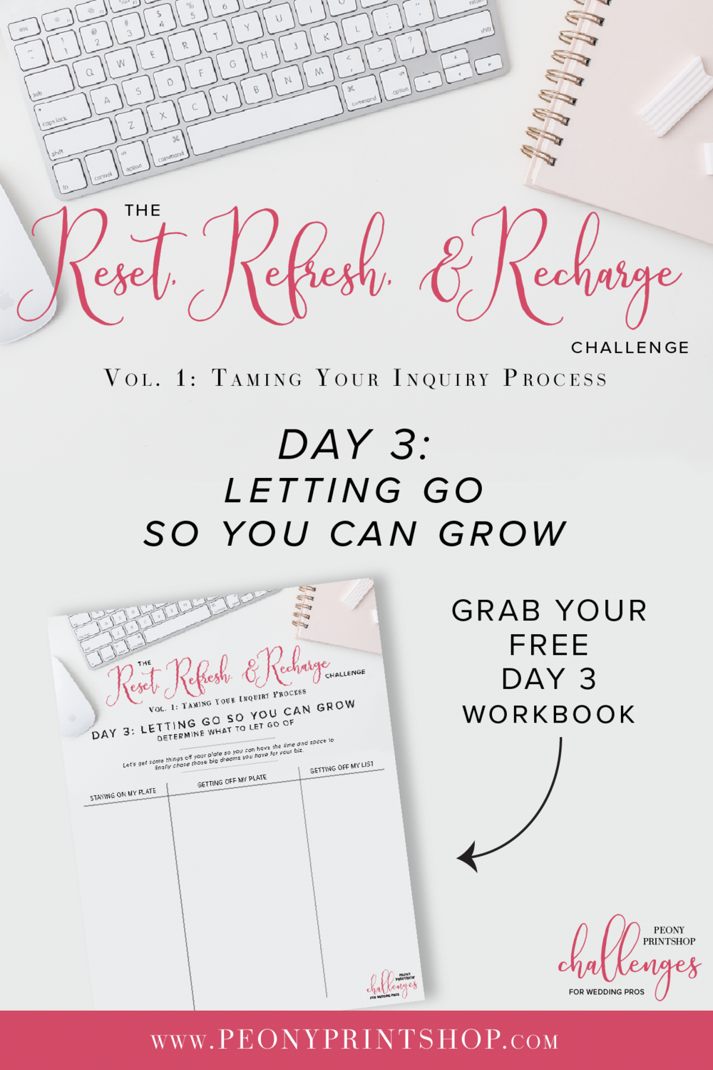 Reset, Refresh, and Recharge 5-Day Challenge on PeonyPrintshop.com | Vol. 1 - Taming Your Inquiry Process | Grab your FREE Workbook on the blog.