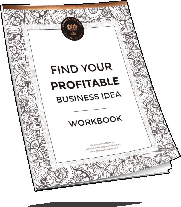Find your profitable business idea workbook by Tarragon Studios