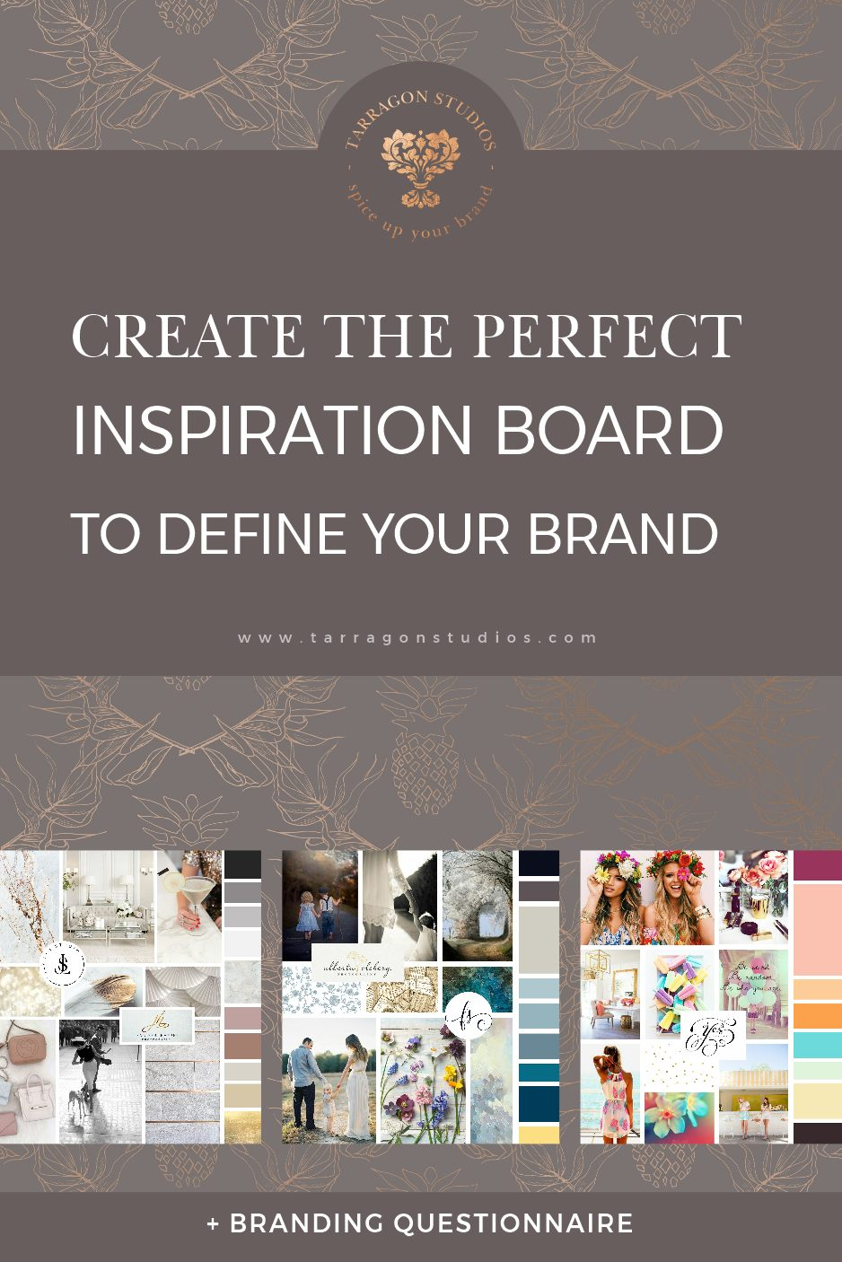Create the Perfect Inspiration Board to Define Your Brand + Brand Defining Questionnaire by Tarragon Studios