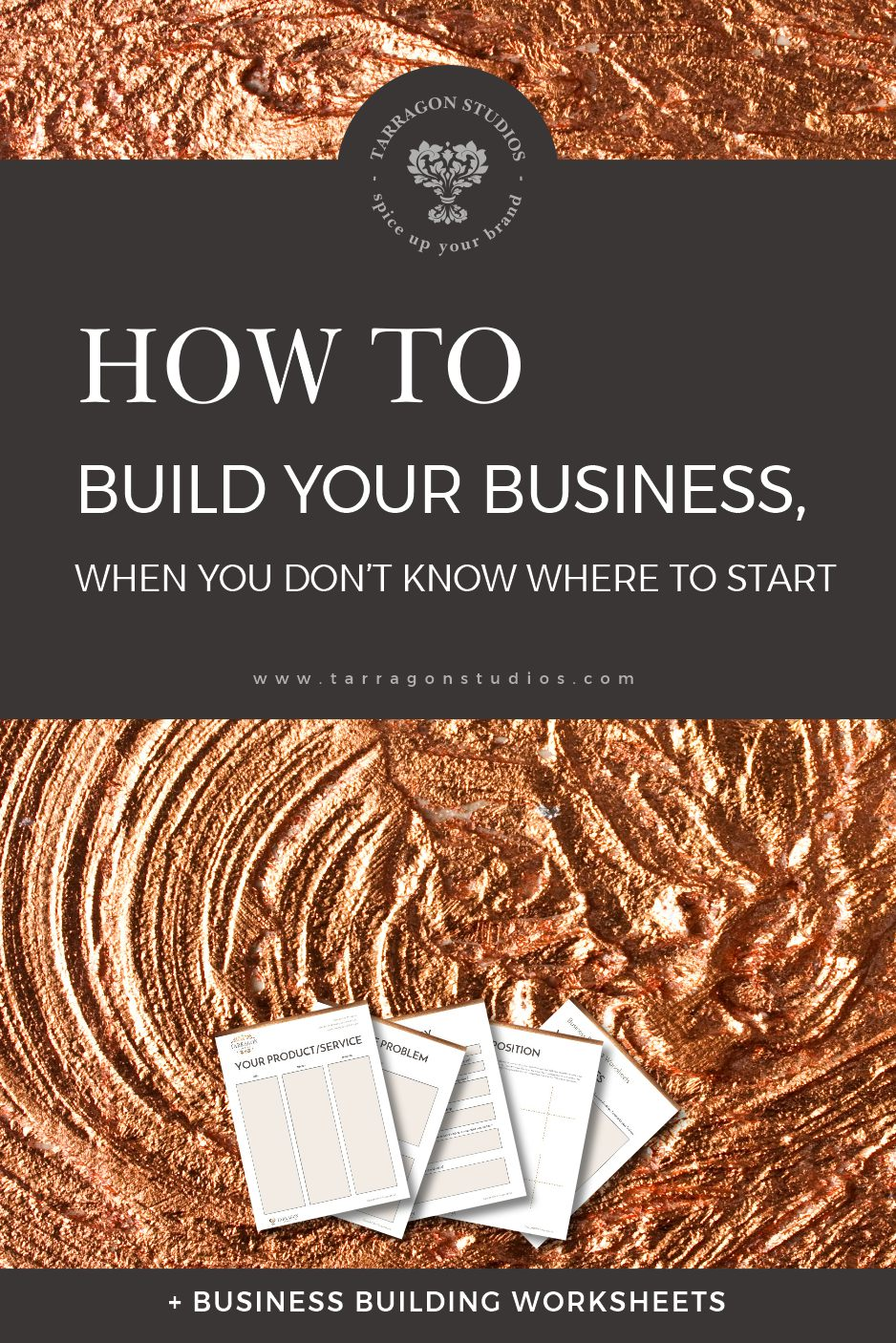 How To Build Your Business When You Don 39 T Know Where To Start Free Worksheets Tarragon