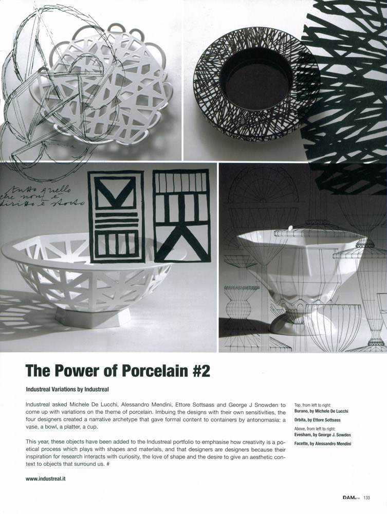 Industreal Variations De Lucchi, Mendini, Sottsass, Sowden Variazioni d'autore sul tema della Porcellana Atelier ONEOFF Milano