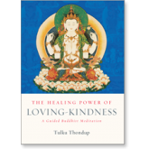 The Healing Power of Loving Kindness
