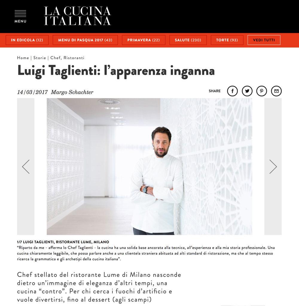 "<p><strong>LA CUCINA ITALIANA</strong><a href=""http://www.lacucinaitaliana.it/storie/chef-cuochi/luigi-taglienti-lume-ristorante-milano/"" target=""_blank"">Link </a></p>"
