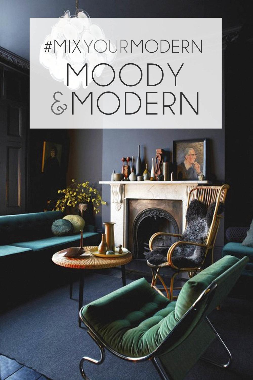 Moody Modern