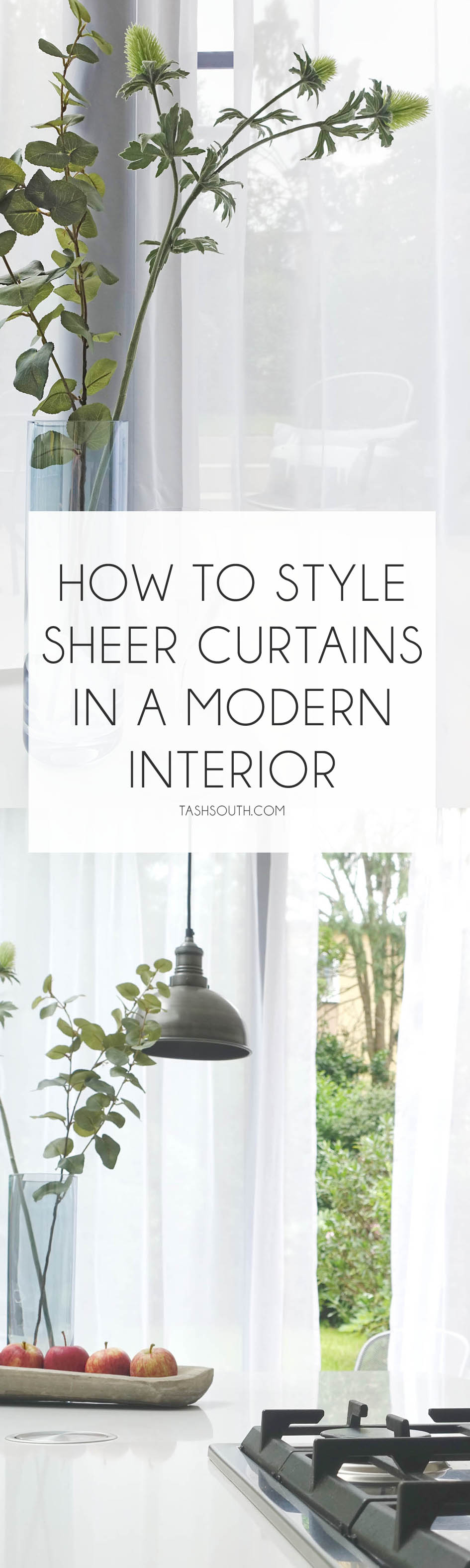 How to style sheer net curtains in a modern interior