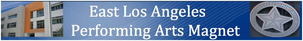 East Los Angeles Performing Arts Magnet Exploring The Arts Partner