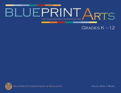 Blueprint for teaching and learning in the arts exploring the arts blueprint for teaching and learning in the arts malvernweather Choice Image
