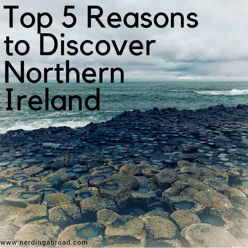 Top 5 Reasons to Discover Northern Ireland.png