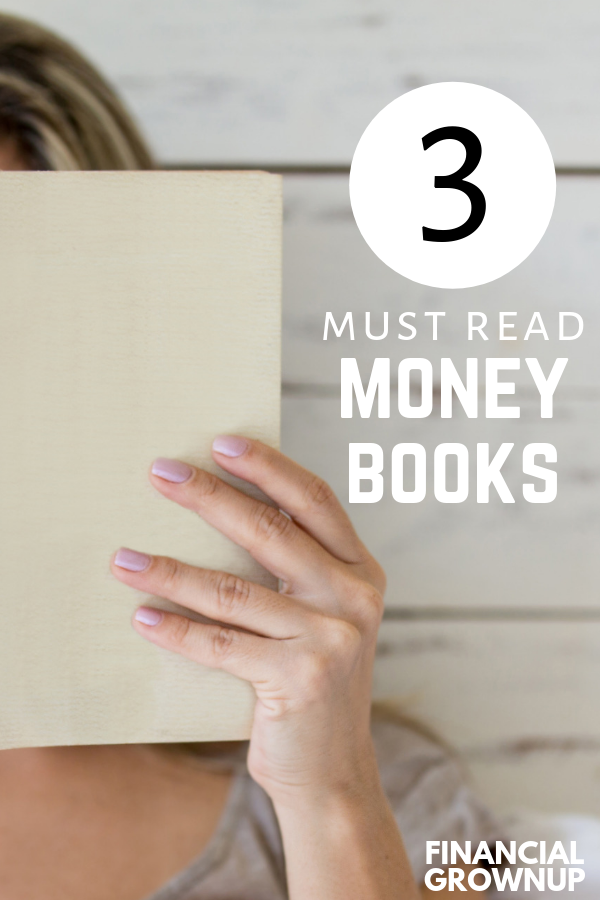 Here are 3 must read money books that I truly enjoyed. All three authors have been on the Financial Grownup podcast. #Authors #MoneyBooks #Money