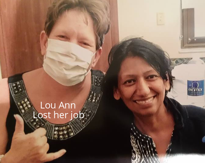 Lou Ann lost her job.