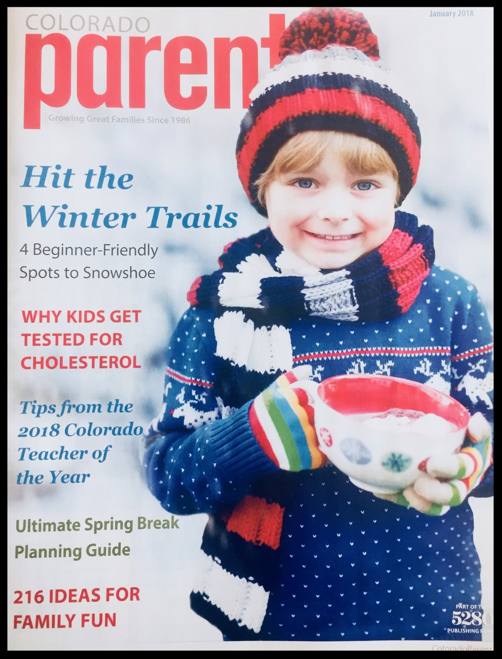 Colorado Parent Magazine  January 2018 Issue