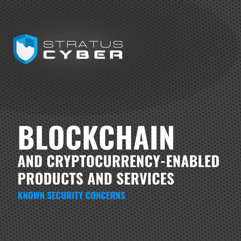 Stratus Cyber - Blockchain and Cryptocurrency-Enabled Products and Services.png