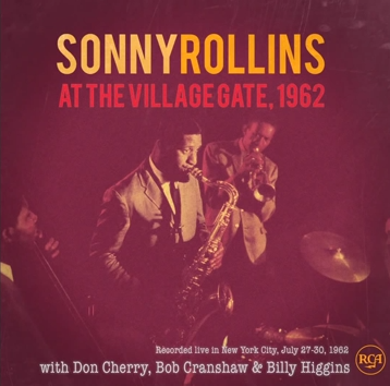 Sonny Rollins - Live at the Village Gate 1962